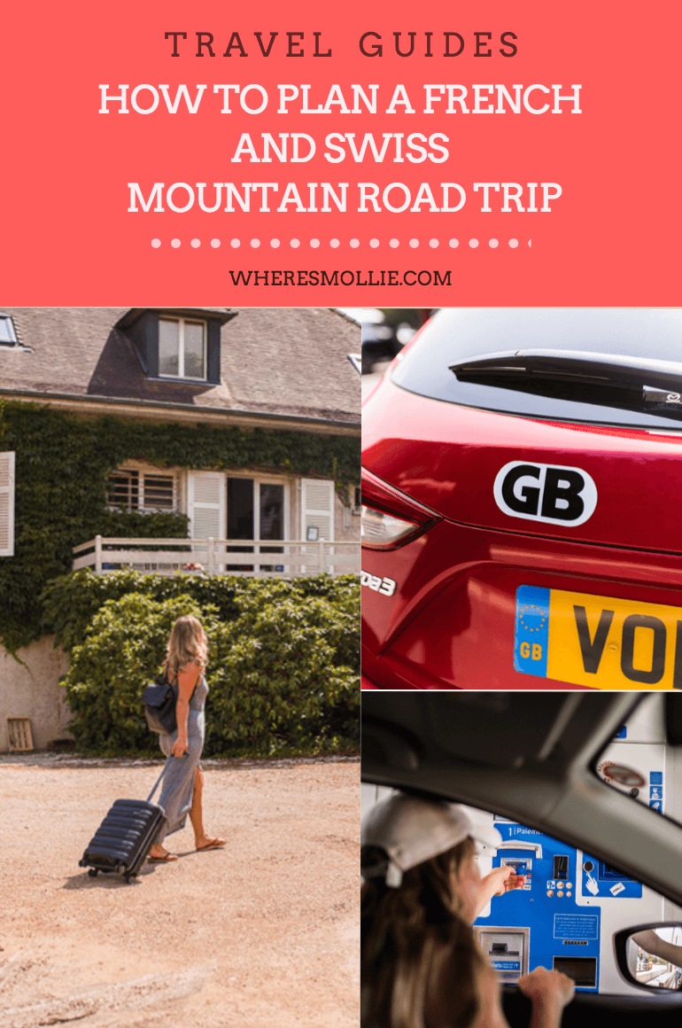 PLANNING A FRENCH AND SWISS MOUNTAIN ROAD TRIP