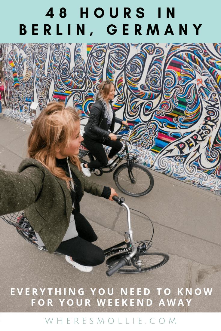 48 HOURS IN BERLIN, GERMANY