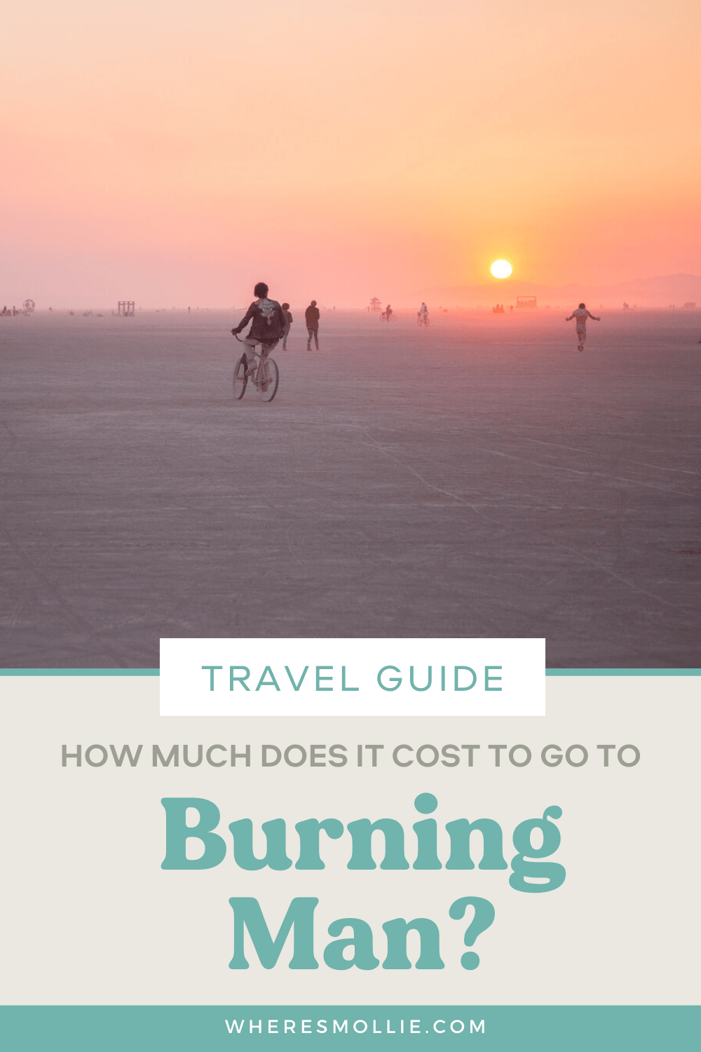 How much does it cost to go to Burning Man? A cost breakdown