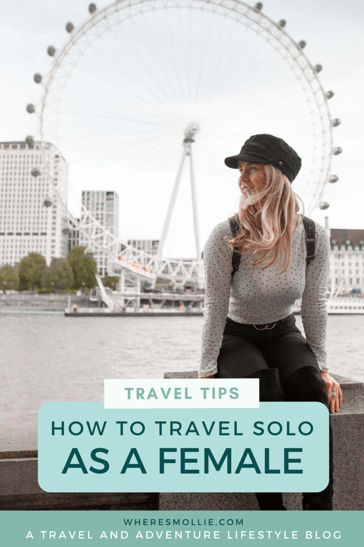 Top tips for travelling solo as a female