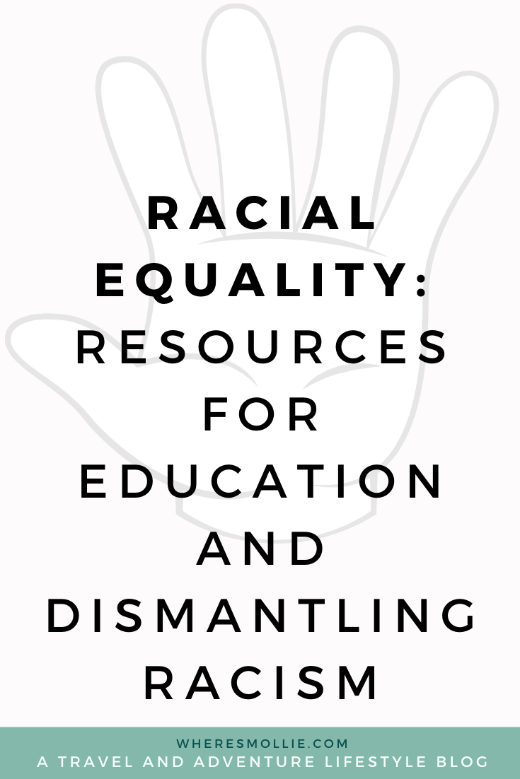 Racial equality: Resources for education and dismantling racism
