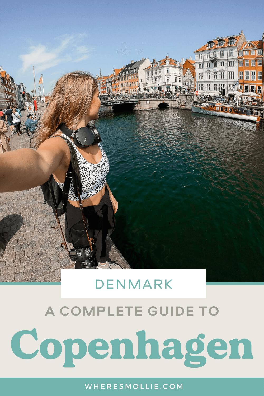 A complete guide to Copenhagen, Denmark: the best things to do in Copenhagen