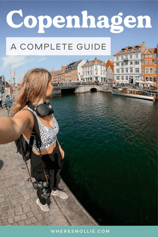 A complete guide to Copenhagen, Denmark