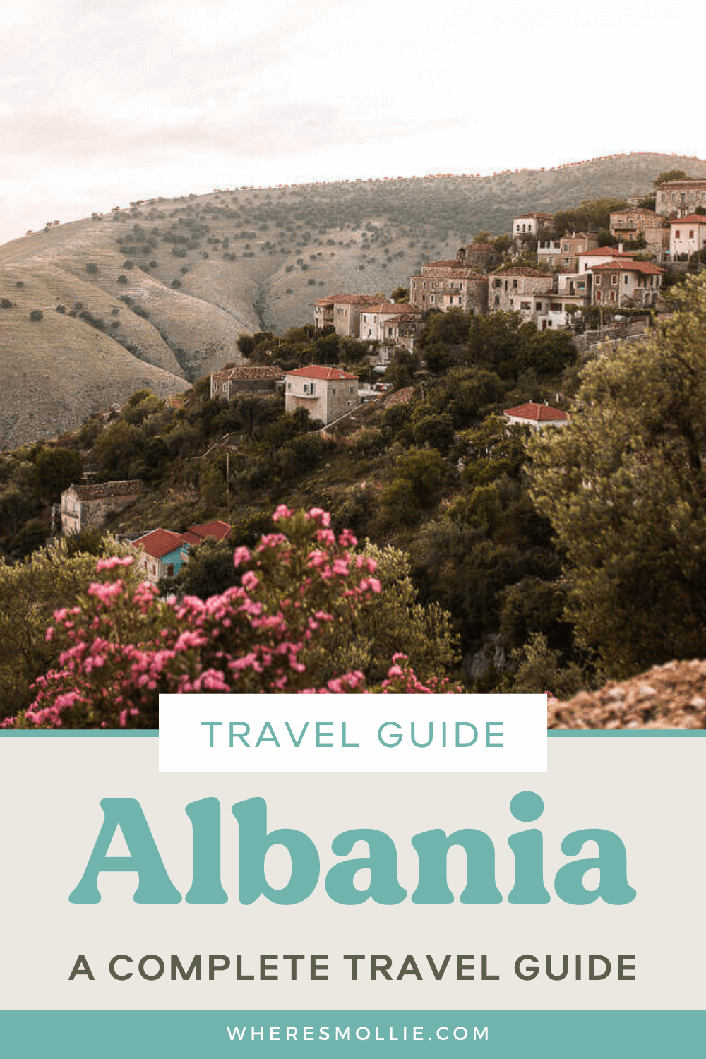 A complete guide to travelling in Albania