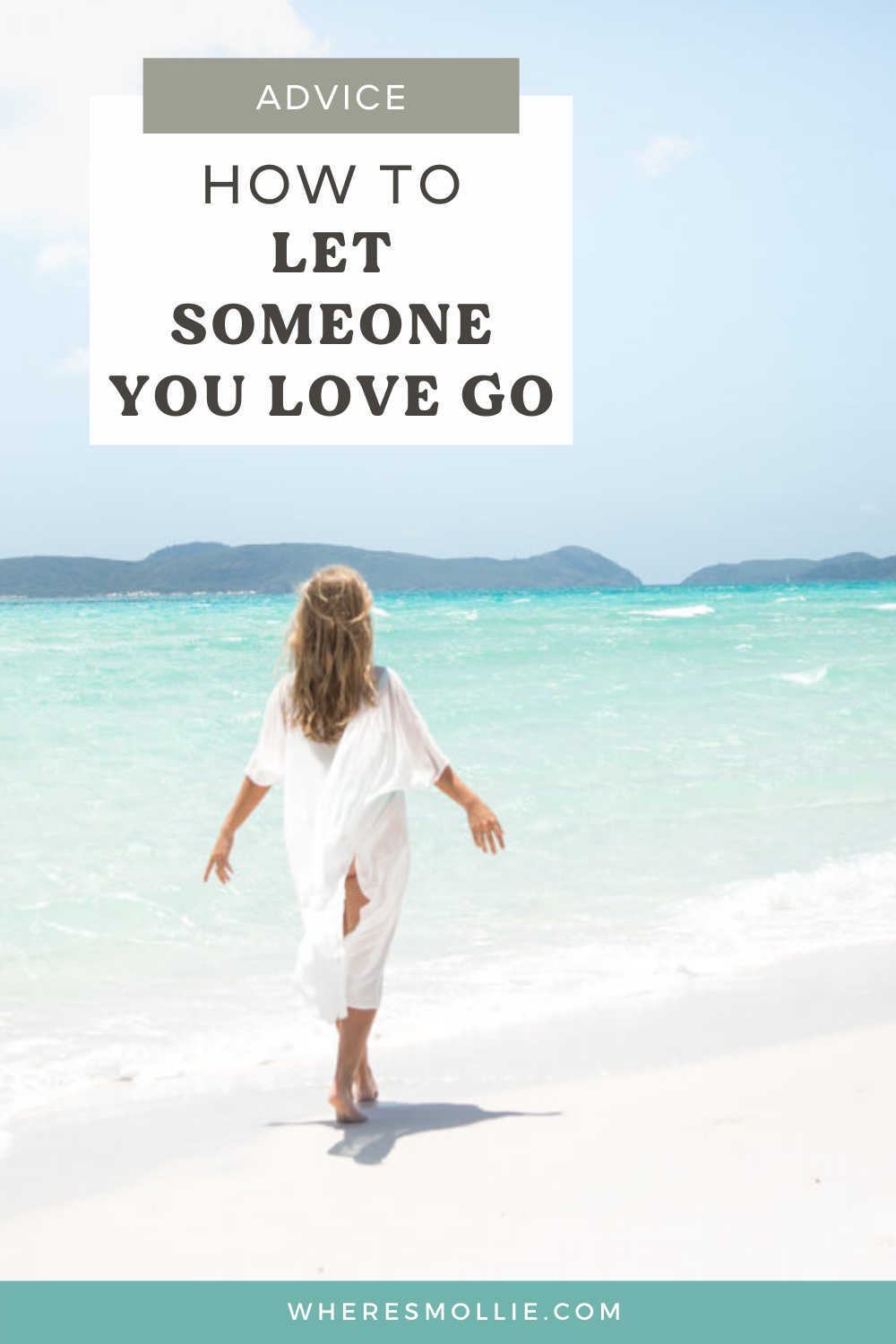 How to let someone you love go and move through heartbreak