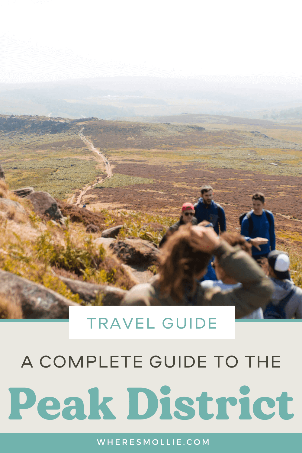 A complete guide to the Peak District National Park, England