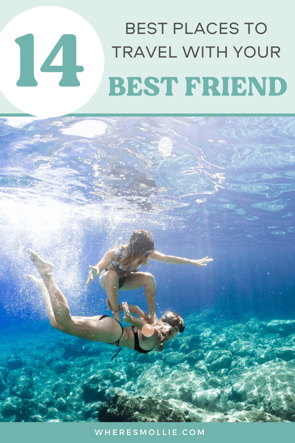 14 places to travel with your best friend