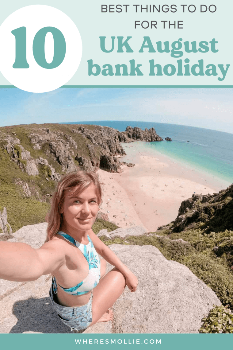The best things to do for the UK August bank holiday 2021...