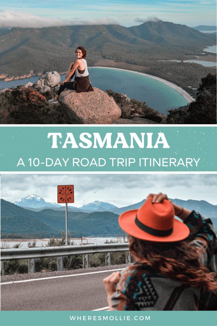 A 10-day Tasmania road trip itinerary